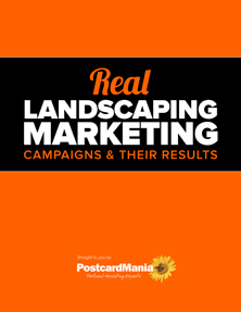 Real Landscaping Marketing Campaigns & Their Results