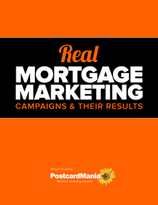Real Mortgage Marketing Campaigns & Their Results