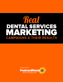 Real Dental Marketing Campaigns & Their Results