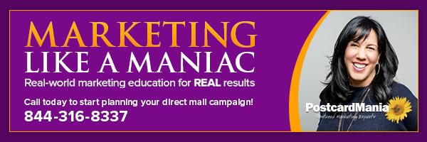PostcardMania's Marketing like a Maniac Newsletter